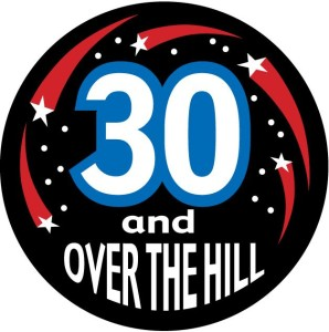 30 over the hill